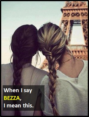 meaning of BEZZA