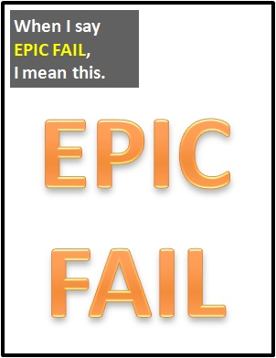 meaning of EPIC FAIL