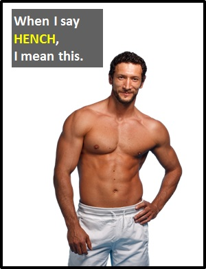 meaning of HENCH