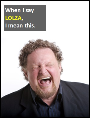 meaning of LOLZA