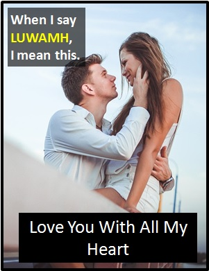 meaning of LUWAMH