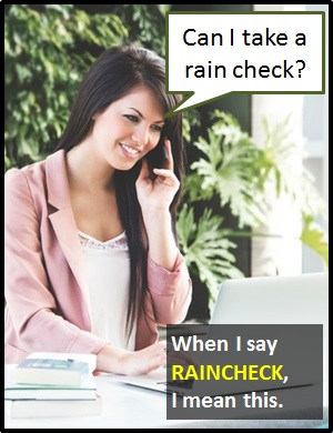 meaning of RAINCHECK