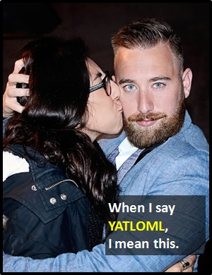 meaning of YATLOML